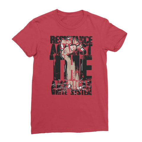 Resistance Against the White System Women's T-Shirt - Red /