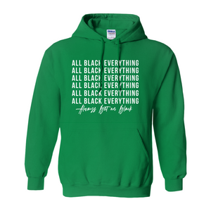 All Black x Always Bet on Black Hoodies (No-Zip/Pullover)