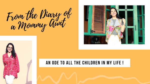 An Ode to all the children in my life…