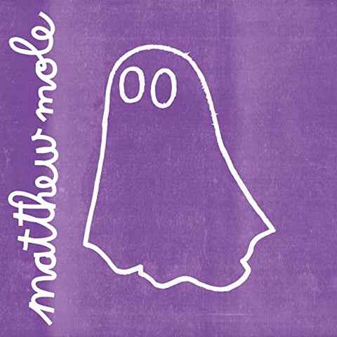 MATTHEW MOLE - Ghost