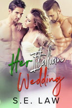 Load image into Gallery viewer, Her Italian Wedding