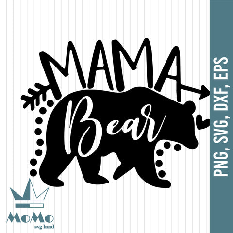 Mama Bear SVG, Mommy SVG, Mom To Be svg, Mom Shirt Design, Bear Mama svg, Mom svg Sayings, Mothers Day svg, Digital Download, Svg