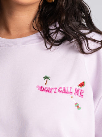 Lilac Don't Call Me Sweatshirt