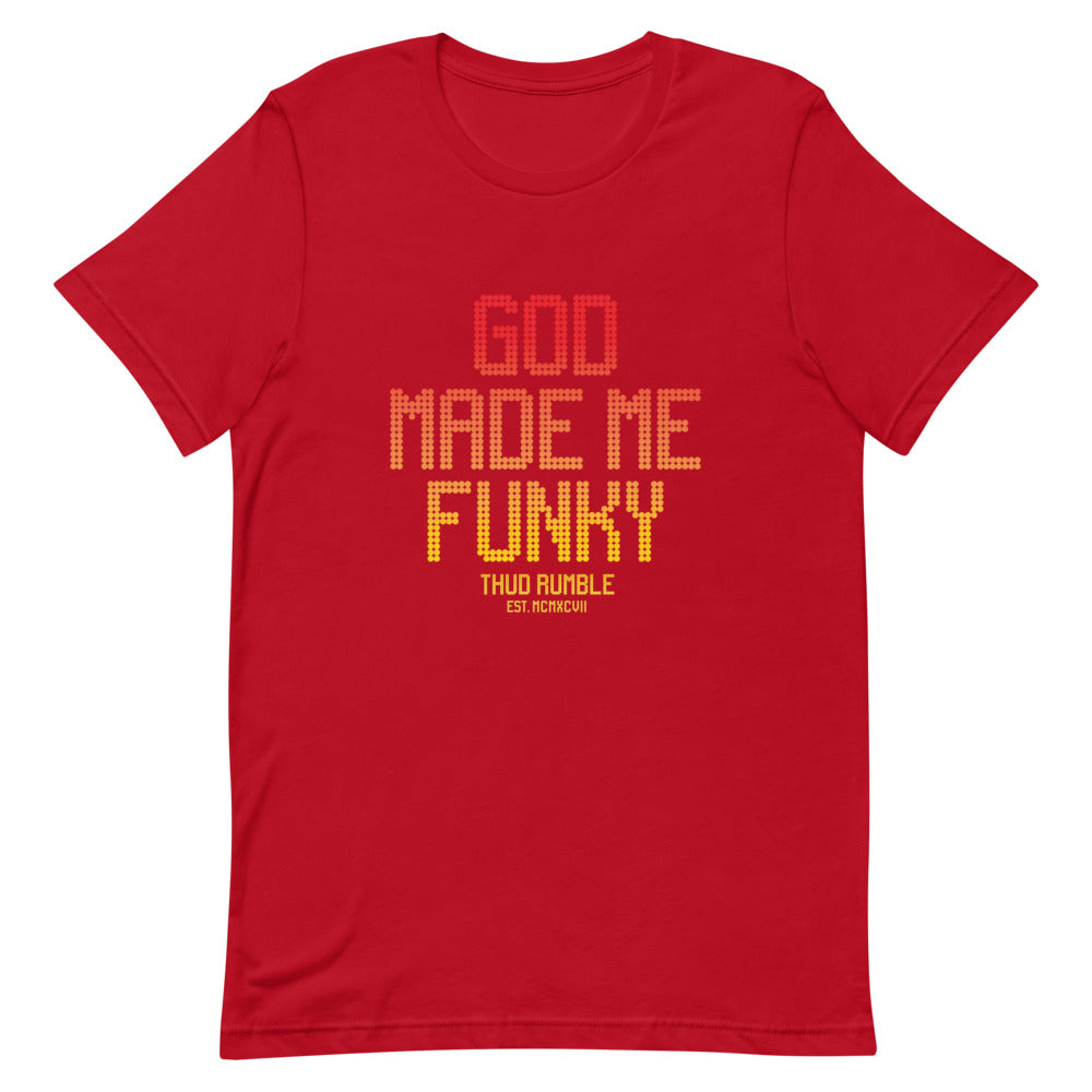 God Made Me Funky Men's T-Shirt (Hot Print)