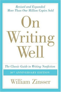 ON WRITING WELL (30TH ANNIVERSARY EDITION) (Remainder Paperback)