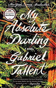 MY ABSOLUTE DARLING (Remainder Paperback)
