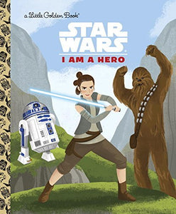 I AM A HERO (STAR WARS)