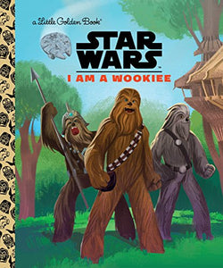 I AM A WOOKIEE (STAR WARS)