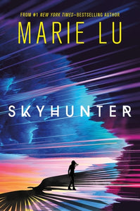 SKYHUNTER by Marie Lu