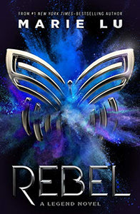 REBEL (LEGEND, BK 4) (New Hardcover)