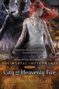CITY OF HEAVENLY FIRE (THE MORTAL INSTRUMENTS, BK 6) (Remainder Hardcover)