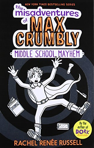 MIDDLE SCHOOL MAYHEM (THE MISADVENTURES OF MAX CRUMBLY, BK. 2) (New Hardcover)