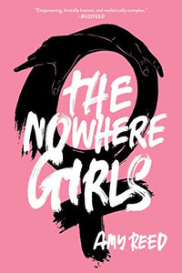 THE NOWHERE GIRLS (Remainder Paperback)