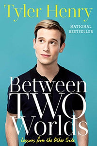 BETWEEN TWO WORLDS: LESSONS FROM THE OTHER SIDE (Remainder Paperback)