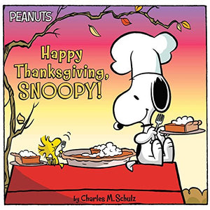 HAPPY THANKSGIVING, SNOOPY! (PEANUTS)