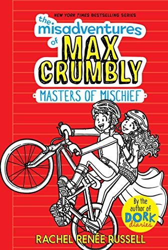 MASTERS OF MISCHIEF (THE MISADVENTURES OF MAX CRUMBLY, BK. 3) (New Hardcover)