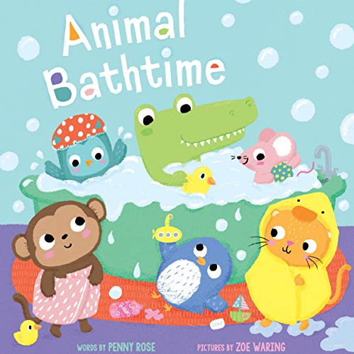 ANIMAL BATHTIME by Penny Rose