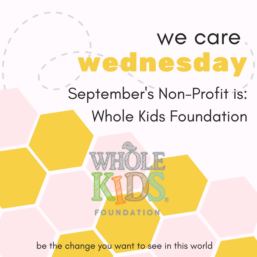 We Care Wednesday: Whole Kids Foundation – gather here online