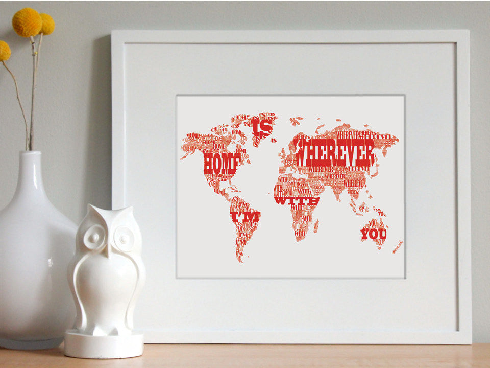 Home is Wherever I'm With You, Typographic World Map, on white - Salty Lyon - 1