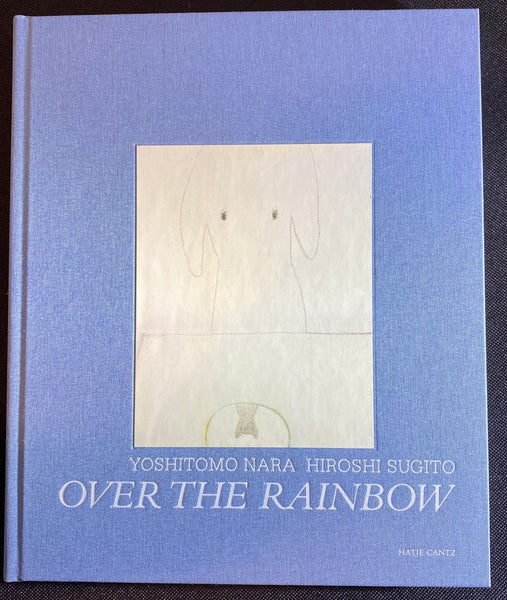 Yoshitomo Nara & Hiroshi Sugito - Over the Rainbow (Collectors Edition - Original)