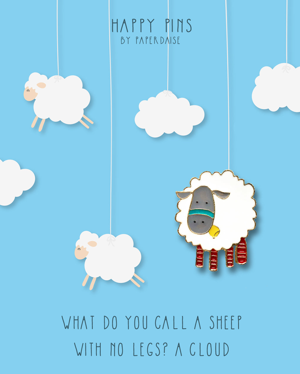 Sheep Is A Cloud With No Legs Pin