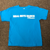 Real Guys Dance Turquoise T-Shirt