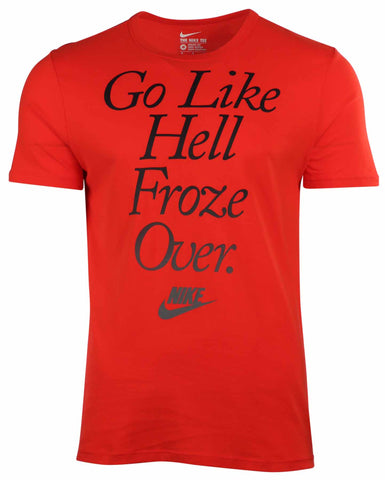 Nike Men's Go Like Hell Froze Over T-Shirt-Red