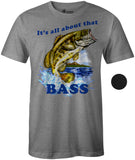 9 Crowns Tees Men's All About That Bass Funny Fishing T-Shirt