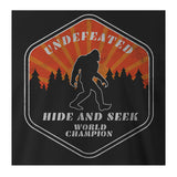 9 Crowns Tees Bigfoot Undefeated Hide and Seek Champ Funny T-Shirt