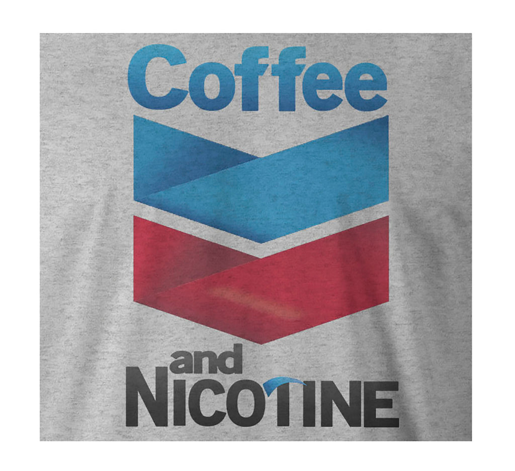 9 Crowns Tees Run Efficiently on Coffee and Nicotine Funny T-Shirt-Mens