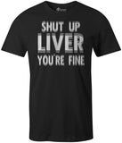 Shut Up Liver-Black