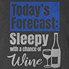 9 Crowns Tees Sleepy With A Chance Of Wine Funny T-Shirt-Unisex