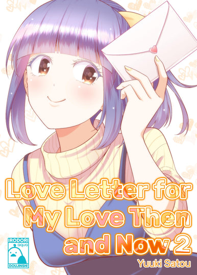 Love Letter for My Love Then and Now 2 - Irodori Comics Lite