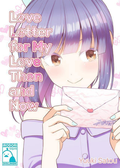 Love Letter for My Love Then and Now - Irodori Comics Lite