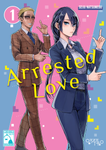Arrested Love Part 1