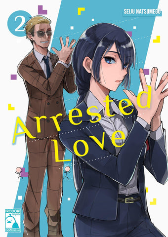 Arrested Love Part 2 - Irodori Comics Lite