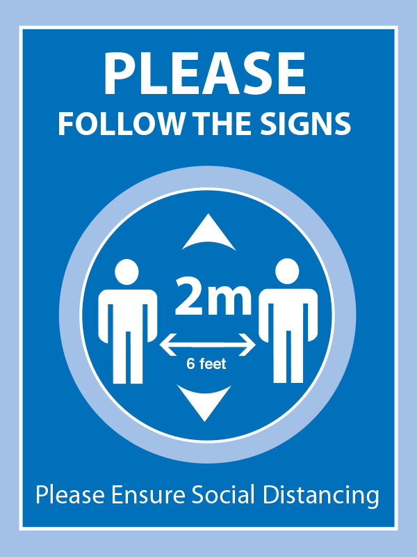 Follow the Signs - Please Keep 2 Metres Apart A Frame - Light Blue