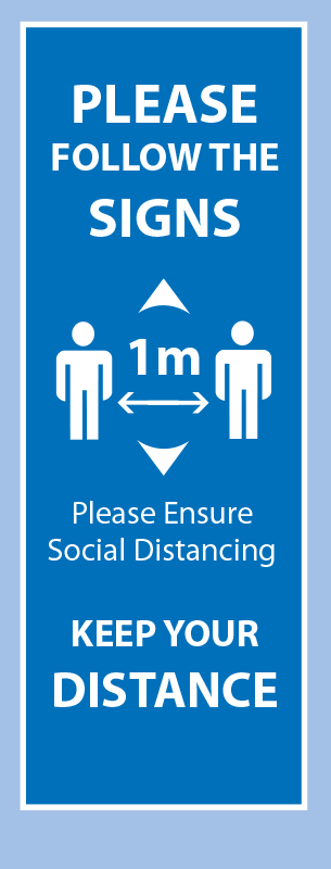 Please Follow the Signs - Keep 1m Apart Pull Up Banner - Light Blue