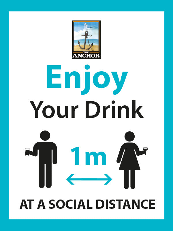 Enjoy Your Drink - 1m at a social distance A Frame - Bespoke