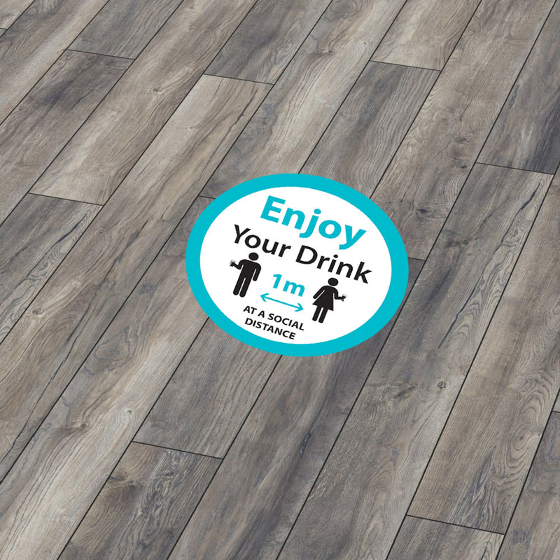 Enjoy Your Drink - as a social distance 1 metre apart - Stay 1 Metre Apart Circular Floor Sticker