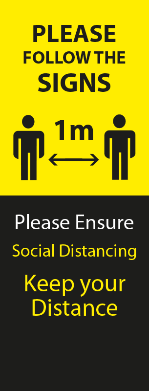 Please Follow the Signs - Keep 1m Apart Pull Up Banner - Yellow & Black