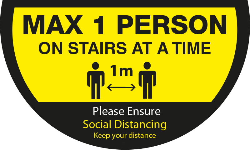 Max 1 Person on Stairs - Keep 1 Metres Apart Semi Circle Stairs Floor Sticker - Yellow & Black