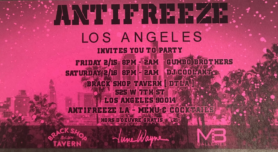 Antifreeze Los Angeles, February 15-16, 2019
