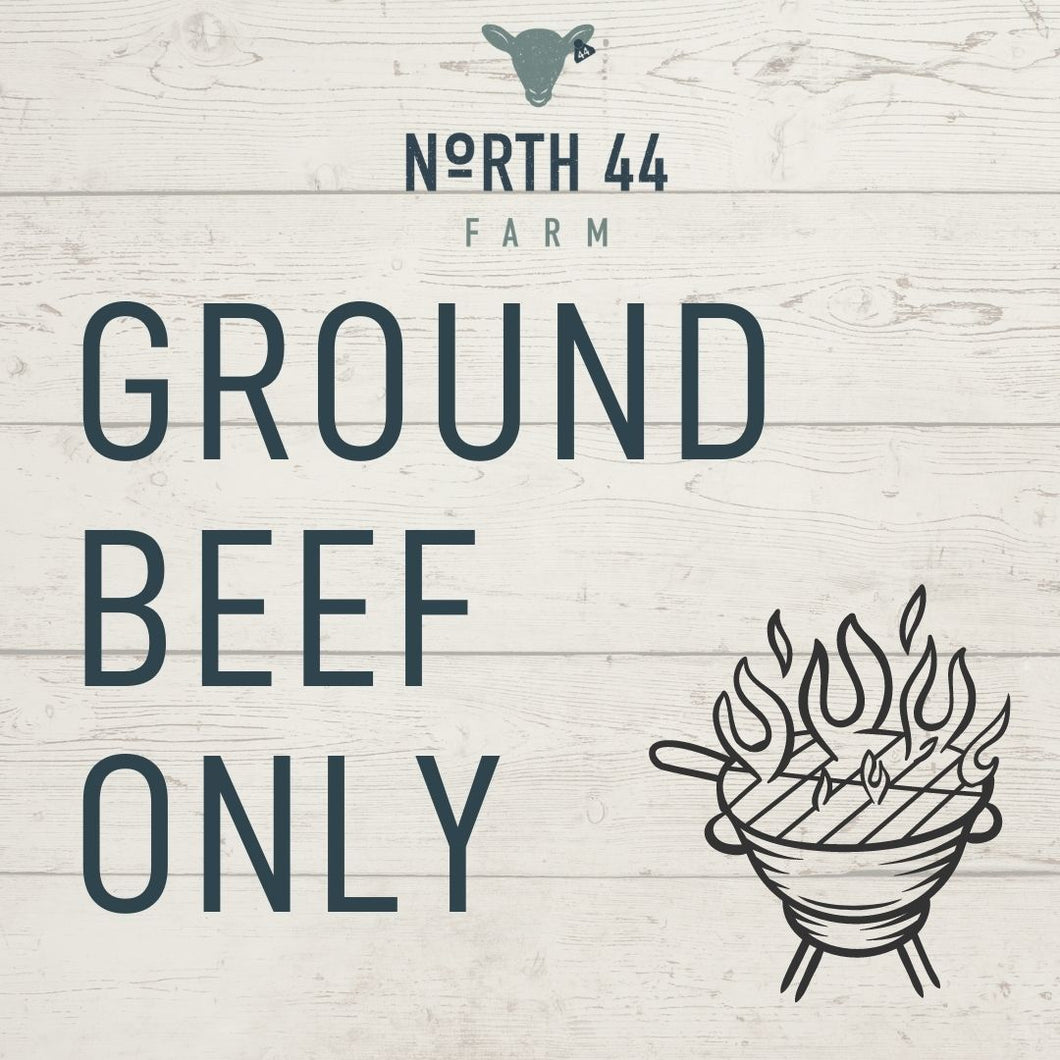 GROUND BEEF ONLY