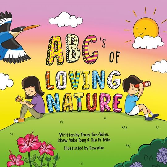 ABC's of Loving Nature by Tracy Tan-Voicu, Chew Yoke Tong & Tan Er Min
