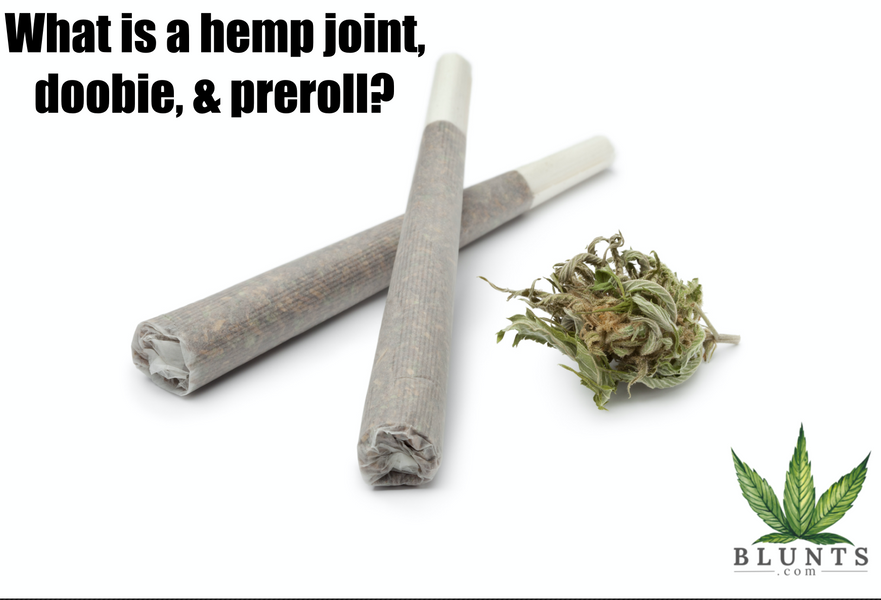 What is a CBD joint, doobie, and hemp preroll?