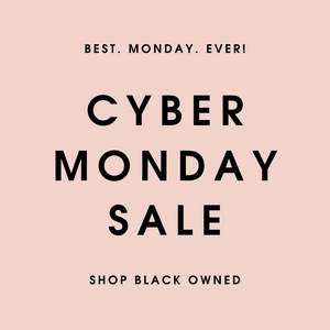 Cyber Monday Deals featuring Black Owned Businesses
