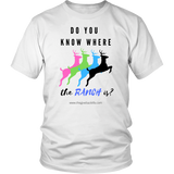 Do you know where the Ranch is? Humor shirt