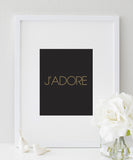 J'adore Poster | French Quote | I Love You Typography