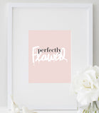 Perfectly Flawed Poster | Perfectly Flawed Typography